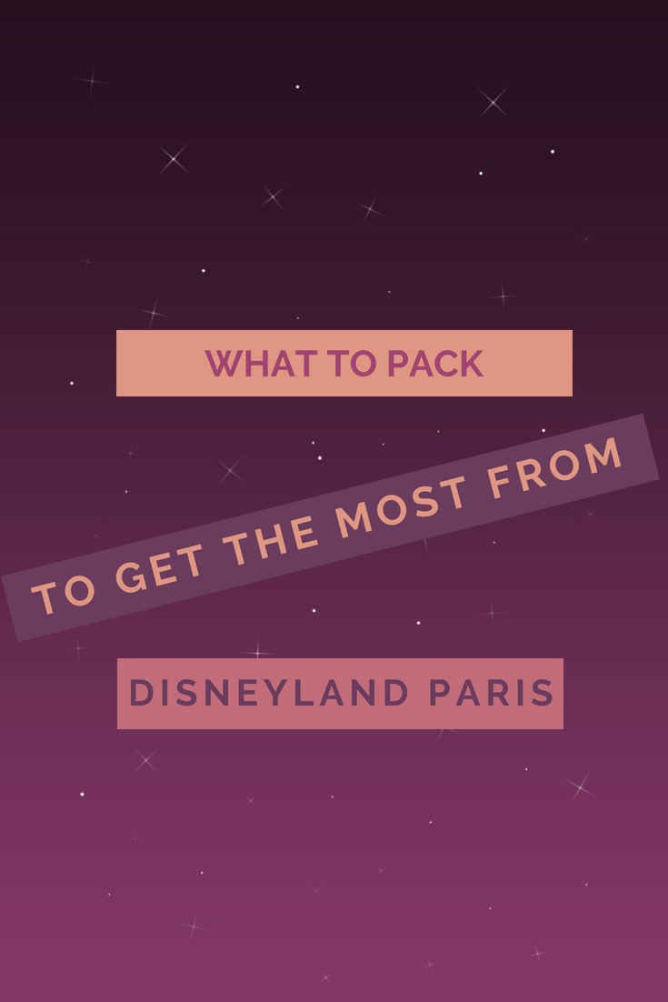 What To Pack To Get The Most From Disneyland Paris, pinterest image about blog post