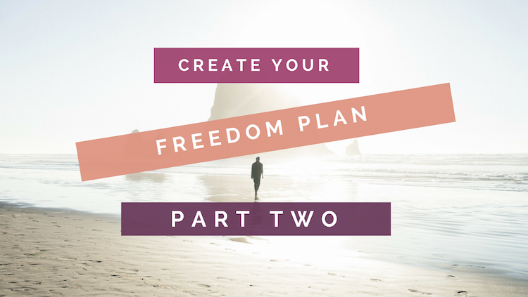 Create Your Freedom Plan Part 2 header image, background sunny beach scene