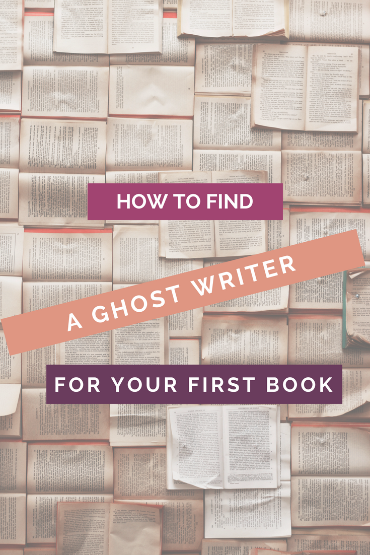How to find a Ghost Writer for your first book pinterest image