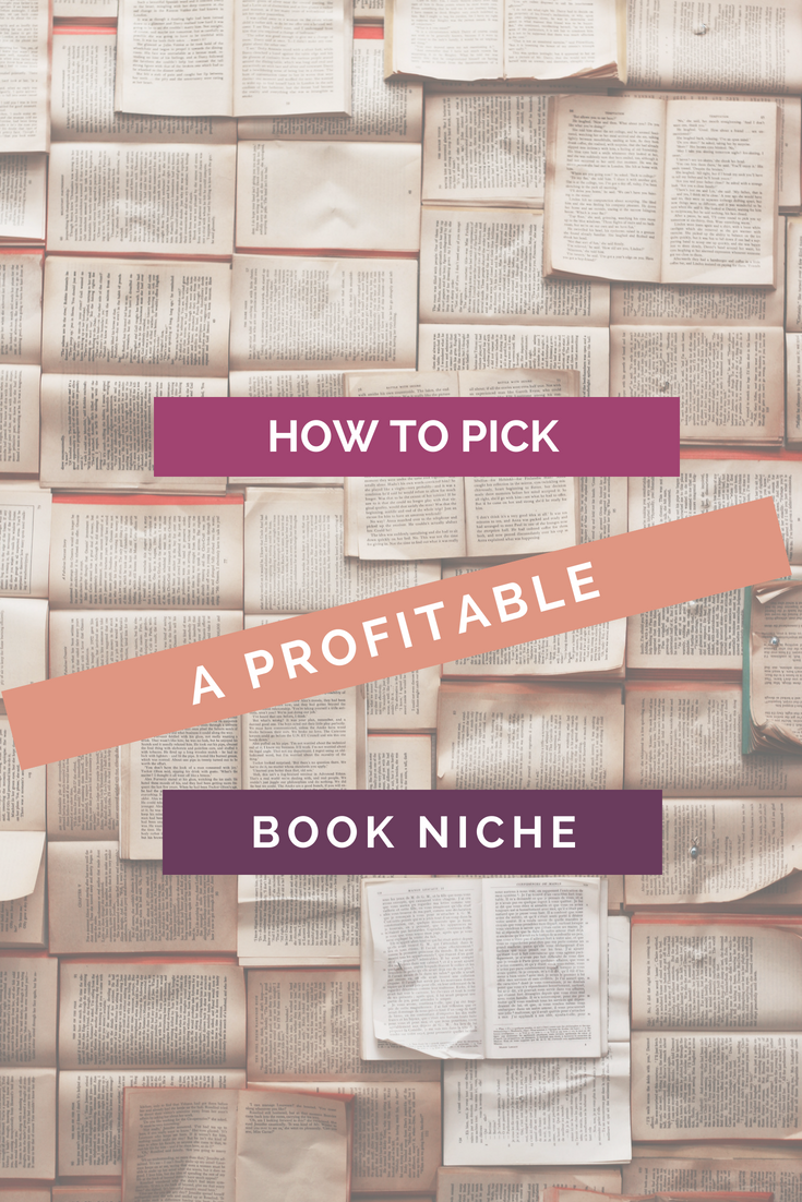 Pinterest image showing how to pick a profitable book niche
