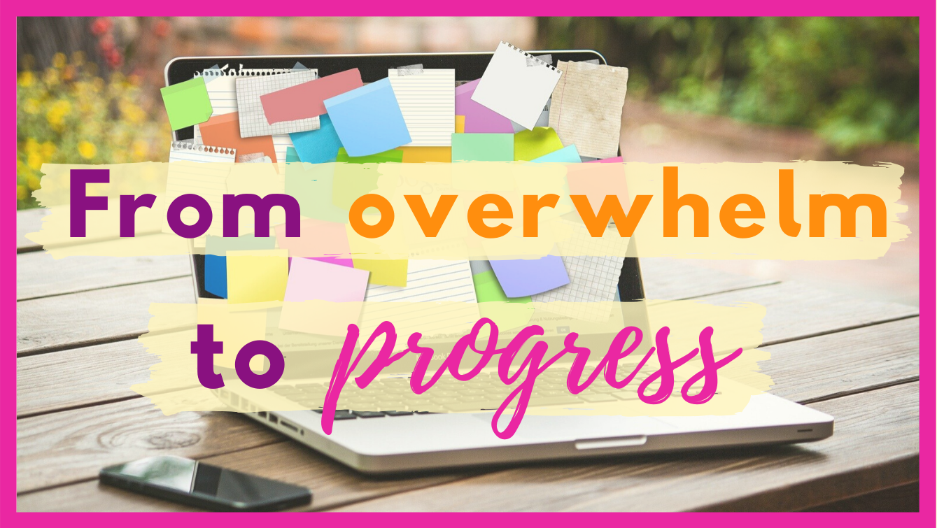 How to breakthrough overwhelm to start making progress header image